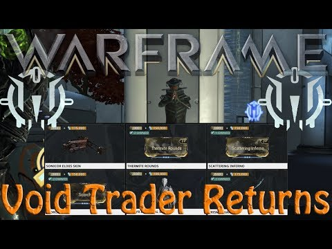 Warframe - Void Traders Returned! 83rd rotation