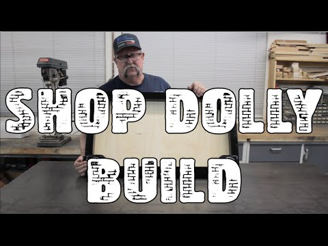 How to build a Shop Dolly