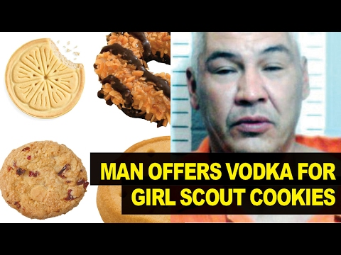 Man Tries To Trade VODKA For Girl Scout Cookies