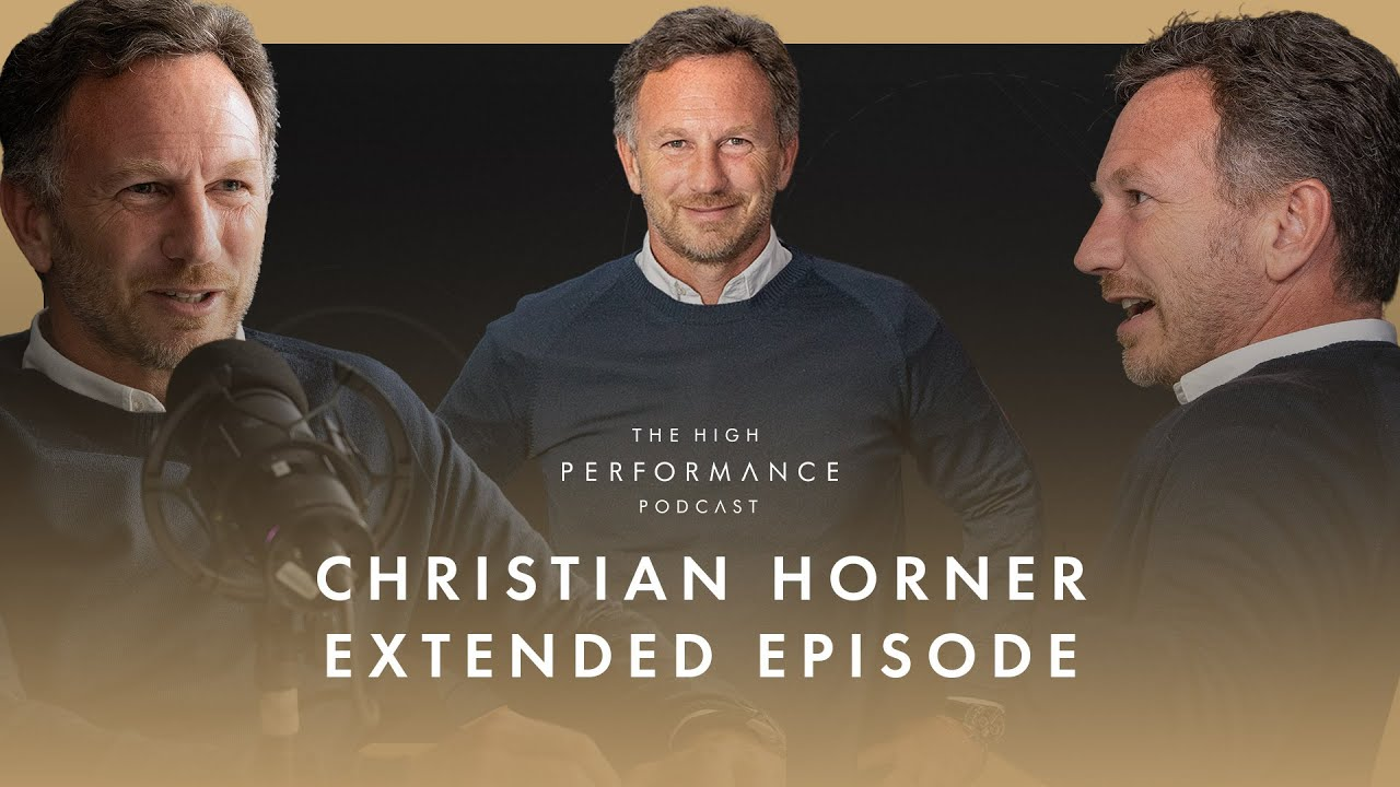 Red Bull Racing's Christian Horner on building resilience and self belief   High Performance Podcast