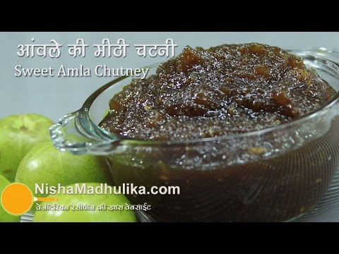 Amla Meethi Chatni - Gooseberry sweet Chutney recipe