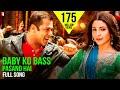 Baby Ko Bass Pasand Hai Full Song Sultan Salman Khan Anushka