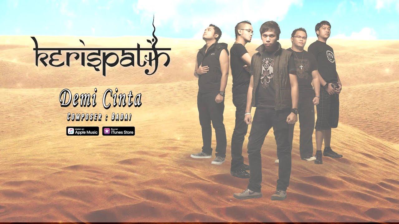 Download Kerispatih - Demi Cinta (Official Video Lyrics) #lirik MP3 Gratis