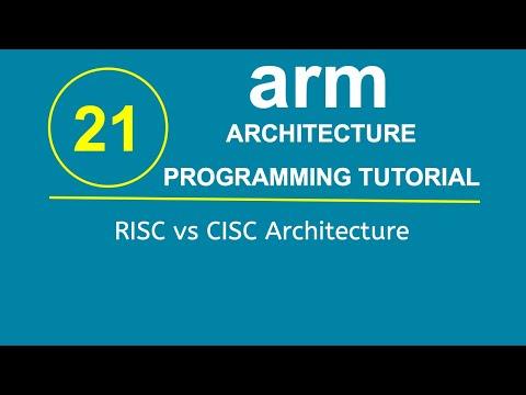 ARM Programming Tutorial 21- RISC vs CISC Architecture