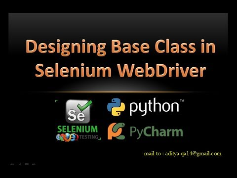 Creating Base Class in Python using Selenium WebDriver