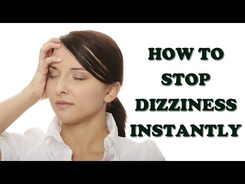 Dizziness and Vertigo - How to Stop Dizziness Instantly - Dizziness Treatment