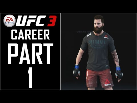EA Sports UFC 3 (FULL GAME) - Career - Let's Play - Part 1 -