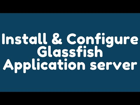 How to install and configure GlassFish application server  ?