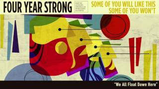 "Four Year Strong ""We All Float Down Here"" (Acoustic)"