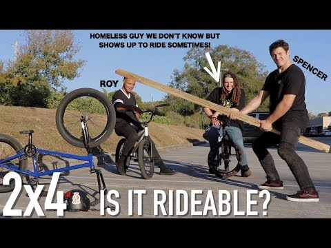 IS IT RIDEABLE? 2x4