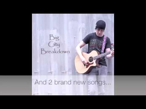 Big City Breakdown EP - Now on ITUNES!!!