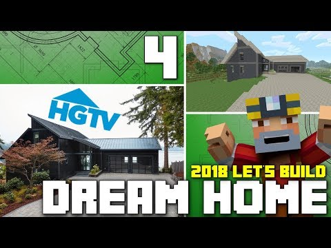 Minecraft Xbox One: Let's Build The HGTV Dream Home 2018! (Part 4)