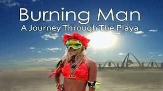 """Burning Man:  A Journey Through The Playa"" BURNING MAN ORIENTATION"