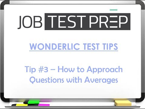 Wonderlic Test Tips - Tip #3 - How to Approach Questions with Averages