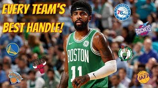 Every Team's Best Handle/Crossover! (2018-2019)