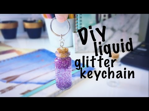 Diy Liquid Glitter Keychain