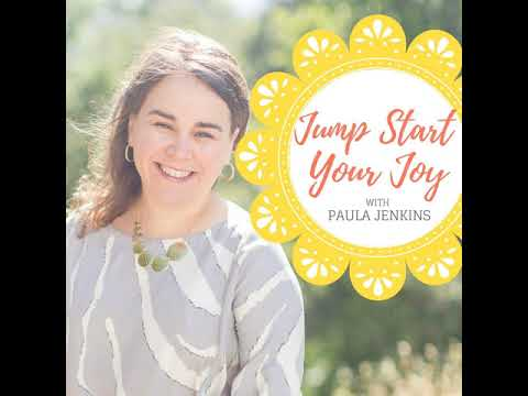 Ep117: Creating an Inspiring, Actionable, and Joy-filled Bucket List with host Paula Jenkins