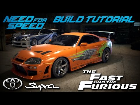 Need for Speed 2015 | The Fast & The Furious Brian's Toyota Supra Build Tutorial | How To Make
