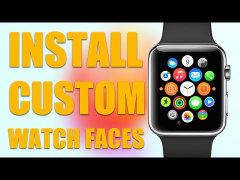 Install Custom Watch Faces on Apple Watch