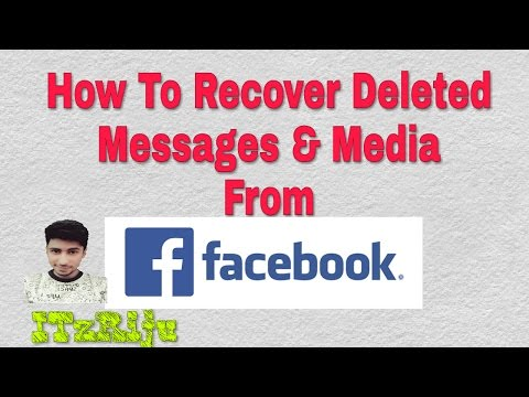 How To Recover Deleted Messages and Photos and Posts On Facebook