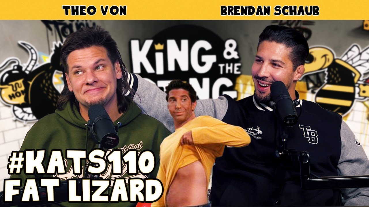 Fat Lizard | King and the Sting w/ Theo Von & Brendan Schaub #110