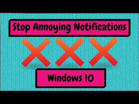 How to Stop Annoying Notifications within Windows 10