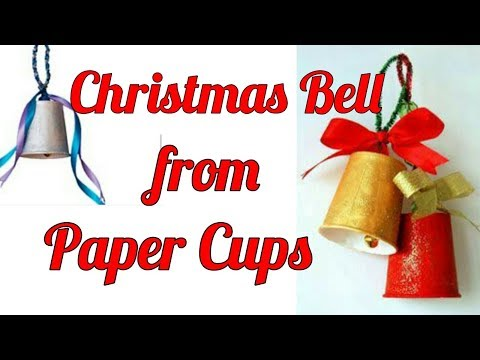 Christmas Bells from Paper Cups || Make beautiful Christmas Bell