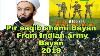 Pir saqib shami emotional bayan for Army . Indian army bayan safe journey ____islamicnetwork07