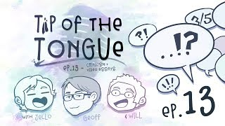 Tip of the Tongue - WRITING | Critical Analysis (ft. Geoff Thew)