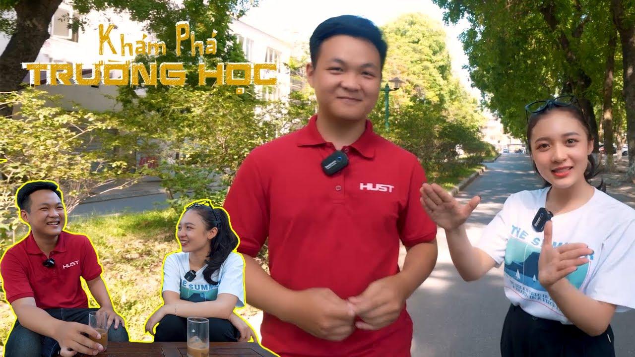Khám Phá Trường Học: ĐH Bách Khoa Hà Nội có gì khiến cả Siêu Trí Tuệ Việt Nam trầm trồ