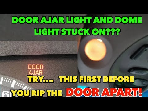 Door Ajar/Dome light Stuck on??? Annoying!!  Try this easy fix first Before tearing apart door!