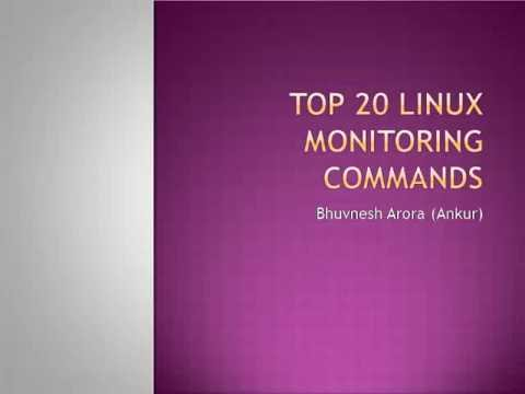 Top 20 linux Monitoring commands with Examples | Bhuvnesh Arora (Ankur) | Technocrats