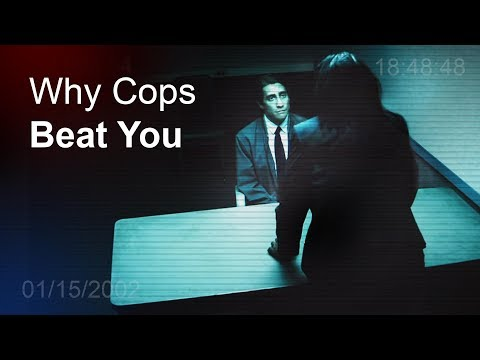 Why Cops Beat You In The Interrogation Room