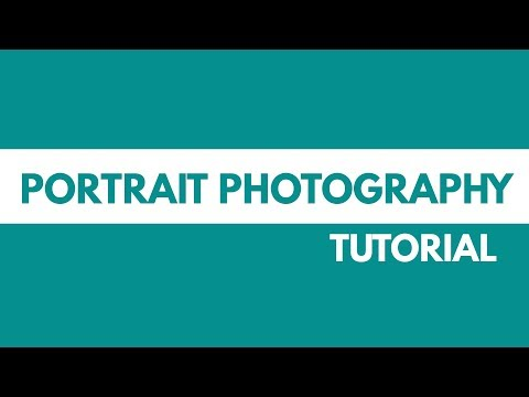 How to Take Better Portraits | Photography Tutorial