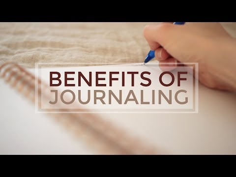 Benefits of Journaling | Tips & How to Start