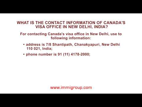 What is the contact information of Canada's visa office in New Delhi, India?