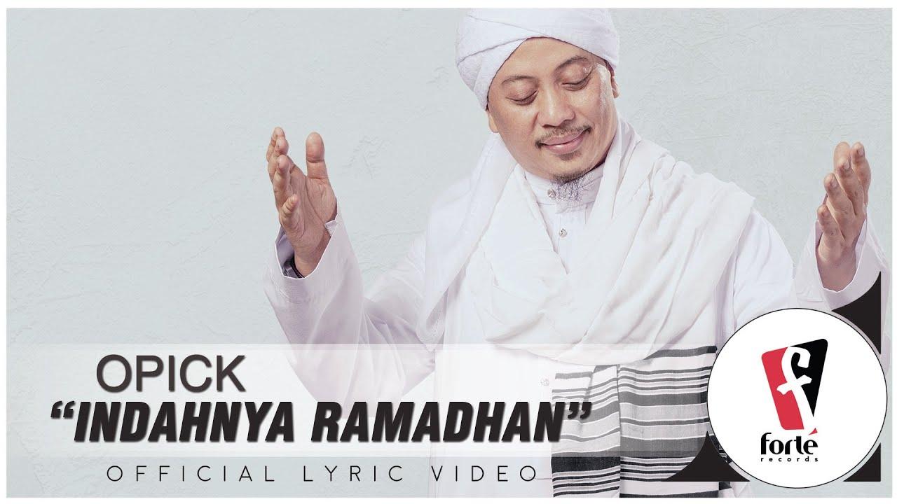 Download Opick - Indahnya Ramadhan | Official Lyric Video MP3 Gratis