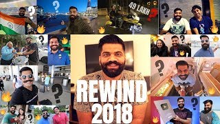 2018 Revisited - REWIND TIME🔥🔥🔥