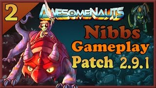 Awesomenauts - Nibbs Gameplay #2 - Aiguillon [Live Commentary]