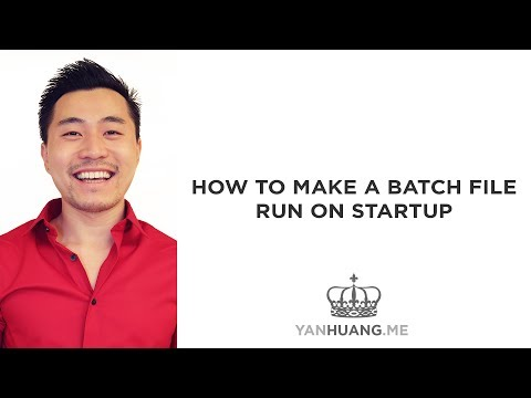 How To Make a Batch File Run on Startup