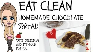 Healthy Chocolate Spread Easy To Make Tastes Delicious And It Is Good