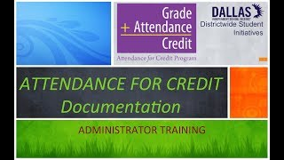 Attendance for Credit:  Documentation (2 of 3)