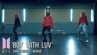Download BTS 'Boy With Luv' Dance Cover | Wengie Video