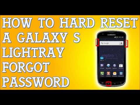 Forgot Password Galaxy S Lightray How To Hard Reset MetroPCS