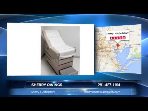 Sherry Owings Of Sherry's Upholstery: Best Medical Equipment Upholstery