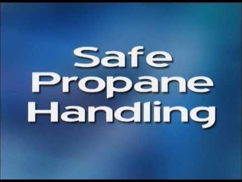 Safe Propane Handling