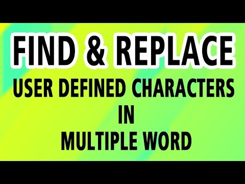 How to Find & Replace user defined characters in Multiple Word