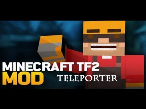 Minecraft: How To Install The TF2 Teleporter Mod 1.4.7