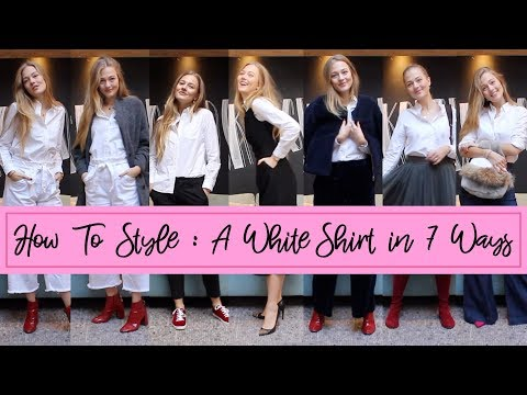 HOW TO STYLE : A WHITE SHIRT IN 7 WAYS - FLOORTJELOVES