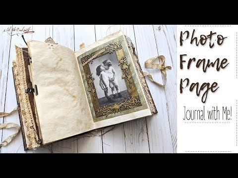 Photo Frame Page  - Journal with Me!
